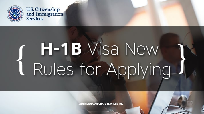 H-1B Visa New Rules for Applying