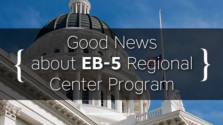 Good News about EB-5 Regional Center Program