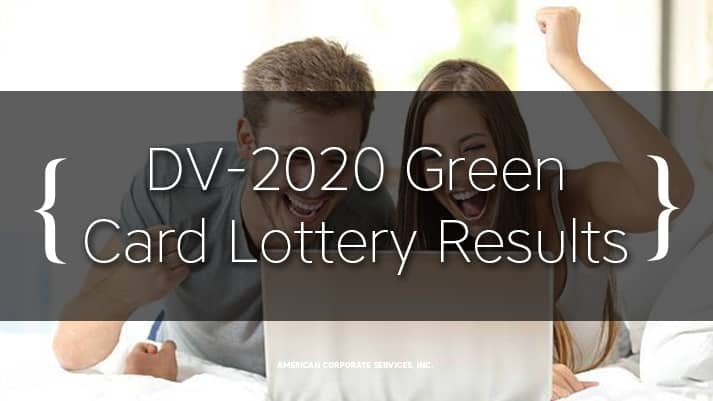 DV-2020 Diversity Visa (Green Card) Lottery Results