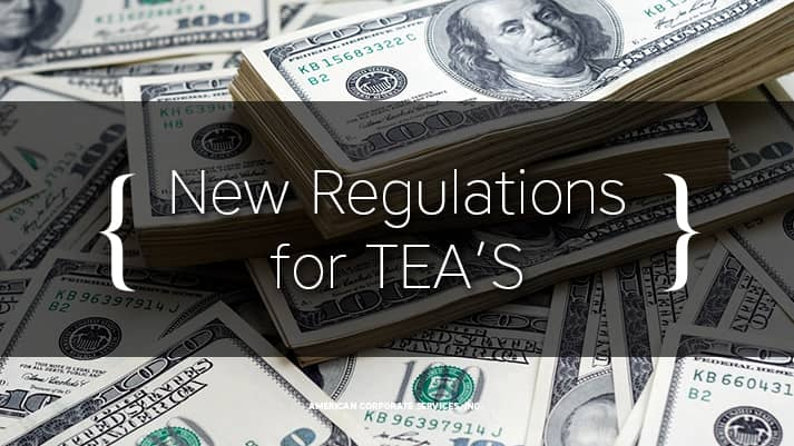 New Regulations for TEA'S