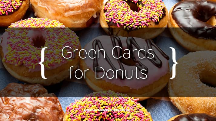 Green Cards for Donuts