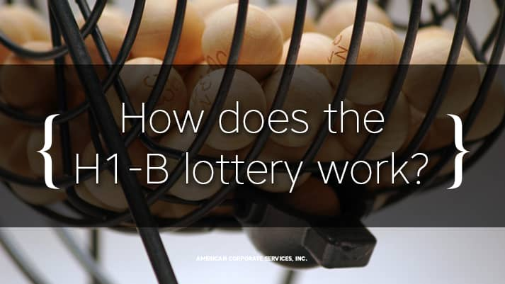 How Does the H1B Visa Lottery work?
