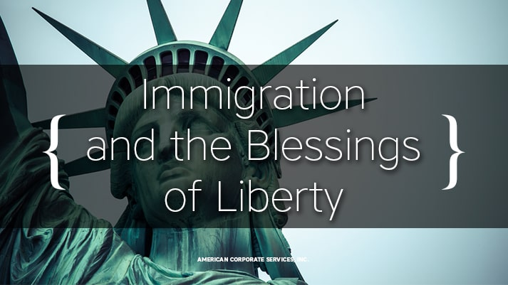 Immigration and the Blessings of Liberty