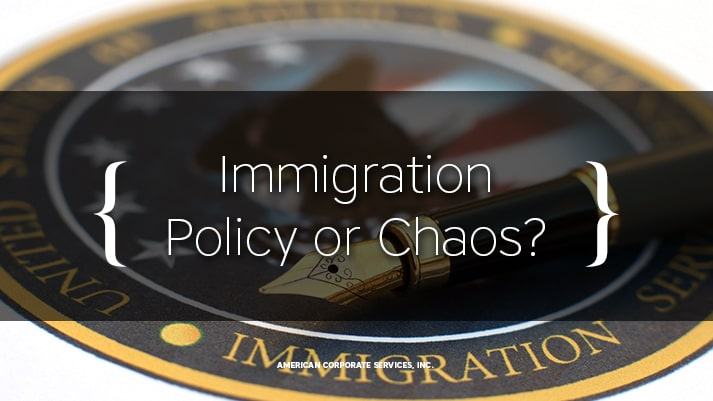 Immigration Policy or Chaos?