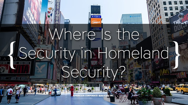 Where Is the Security in Homeland Security?