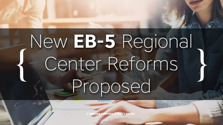 New EB-5 Regional Center Reforms Proposed