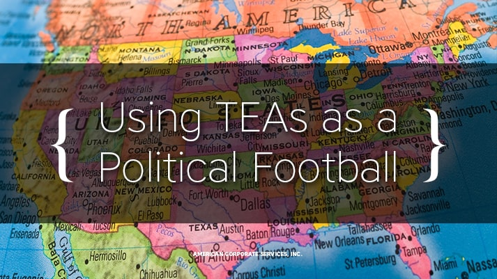 Using TEAs as a Political Football