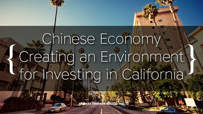 Chinese Economy Creating an Environment for Investing in California