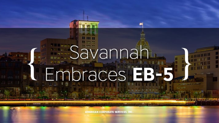 Savannah Embraces EB-5