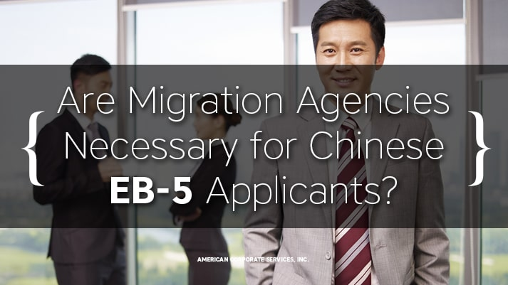 Are Migration Agencies Necessary for Chinese EB-5 Applicants?