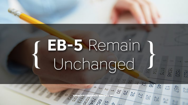 EB-5 Remains Unchanged
