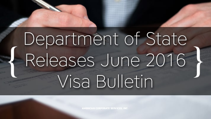 Department of State Releases June 2016 Visa Bulletin