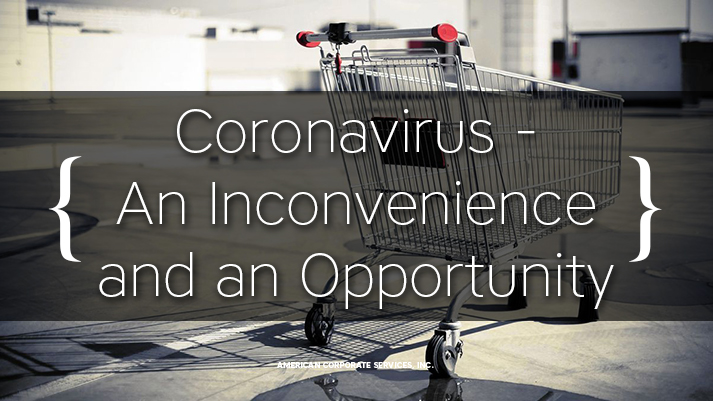 Coronavirus - An Inconvenience and an Opportunity