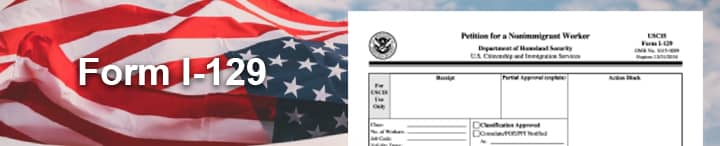 I-129 Petition for Nonimmigrant Work Visas