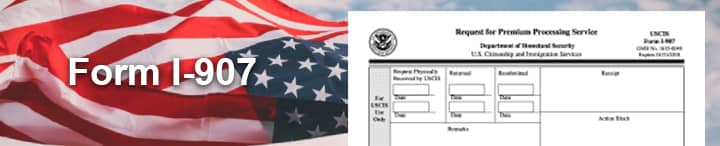 Form I-907 and Premium Processing Service
