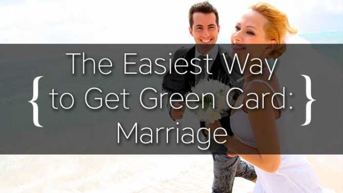 The Easiest Way to Get Green Card: Marriage