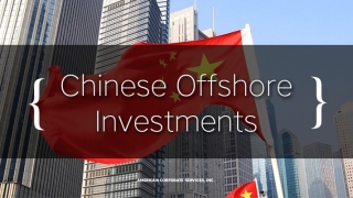 Slumping Chinese Economy Prompts More Offshore Investments