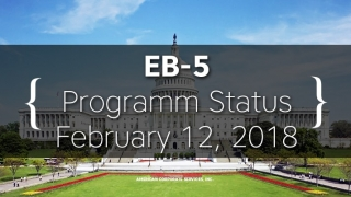 EB-5 Status As of February 12, 2018