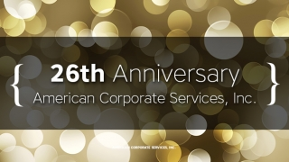American Corporate Services, Inc. Celebrates 26th Anniversary