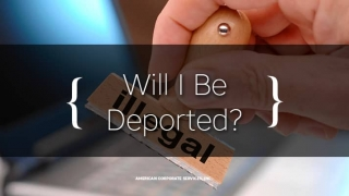 Will I Be Deported?