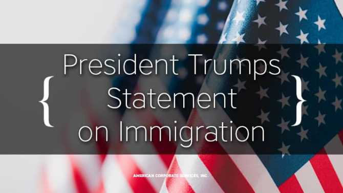 President Trumps Statement on Immigration