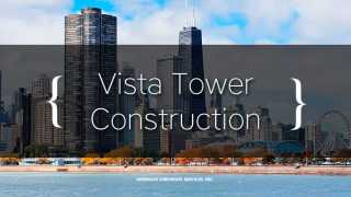 Vista Tower Construction