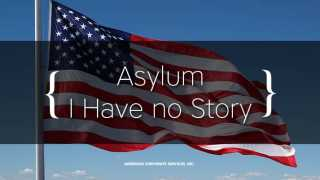 Political Asylum in the USA – I Have no Story