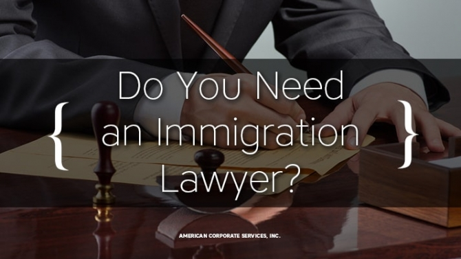 Do You Need an Immigration Lawyer?