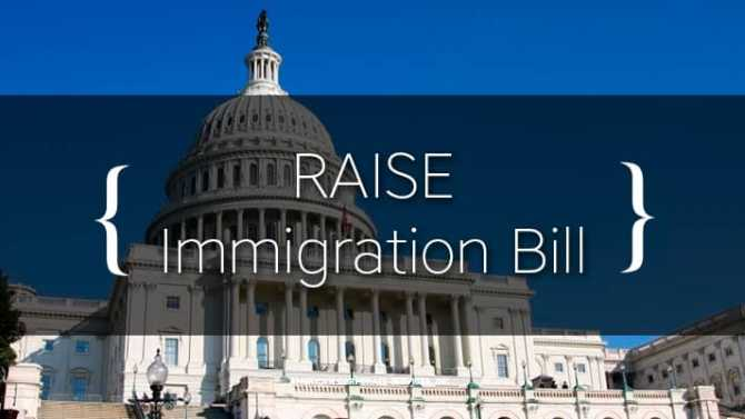 What You Need to Know About the RAISE Immigration Bill