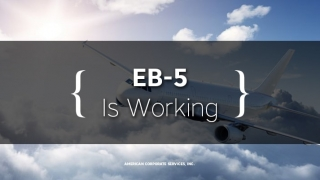 EB-5 Is Working