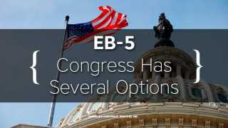 Congress to Weigh EB-5 Options