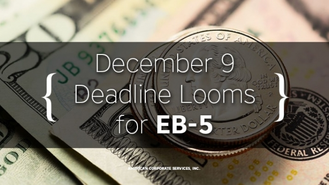 December 9 Deadline Looms for EB-5