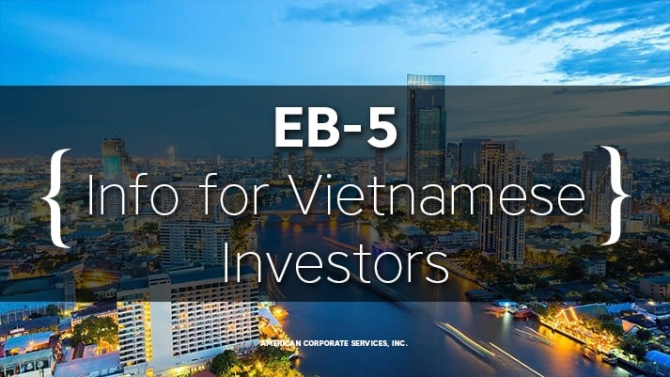 EB-5 Clarity for Vietnamese Investors