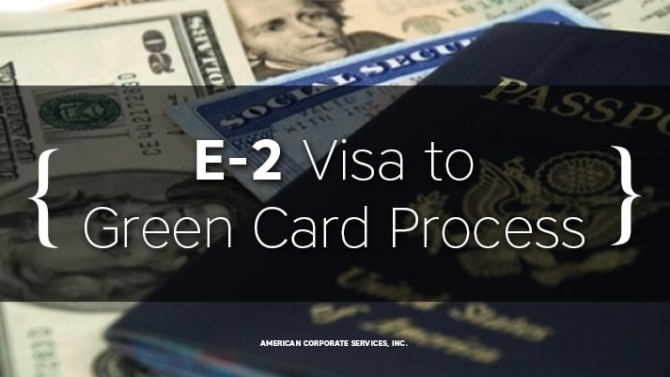 E-2 Visa to Green Card Process