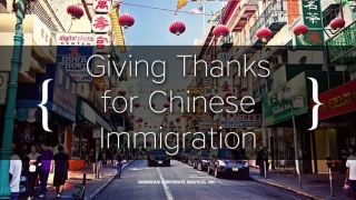 Giving Thanks for Chinese Immigration