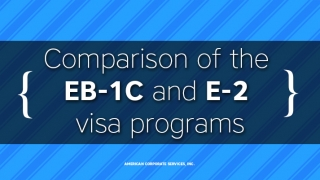 Comparison of Chinese & Russian Investor Immigration via the EB-1C and E-2 Visa