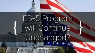EB-5 Program will Continue Unchanged? Update as of 21 March 2018