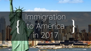 Immigration to America in 2017: Perspectives from a Veteran Consultant