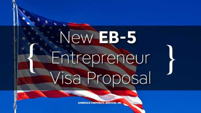 New EB-5 Entrepreneur Visa Proposal
