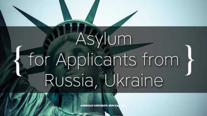 Asylum for Applicants from Russia, Ukraine