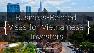 Business Immigration to America from Vietnam