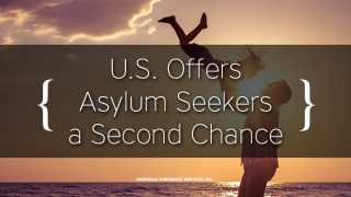 U.S. Offers Asylum Seekers a Second Chance