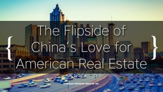 The Flipside of China's Love for American Real Estate
