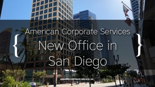American Corporate Services Law Offices, Inc. Announces New Office in Downtown San Diego