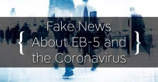 Fake News About EB-5, the Coronavirus, & Senator Lindsey Graham