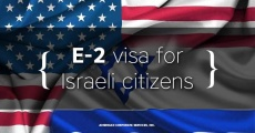 The E-2 visa is becoming available to Israeli citizens starting from May 1, 2019