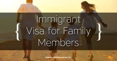 How to Apply for Immigrant Visa for Your Family Members