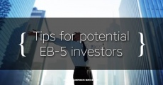 Tips for Investors: Enjoy living in the U.S. before obtaining an EB-5 Green Card