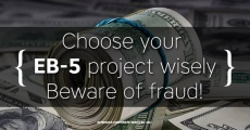 How to choose the project for EB-5 investments? Beware of scams & fraud!