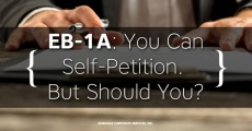 EB-1A: You Can Self-Petition. But Should You?